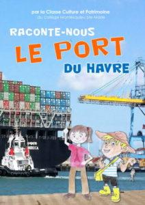 Raconte-nous Le Port du Havre