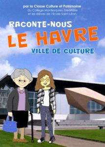 Raconte-nous Le Havre, ville de culture